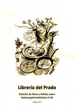 Catálogo nº 26 Librería del Prado Temas gastronómicos