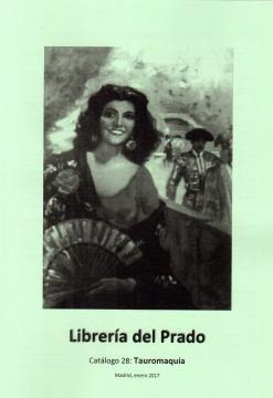 Catálogo nº 28 Librería del Prado Tauromaquia
