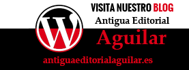 Visita el blog de Antigua Editorial Aguilar