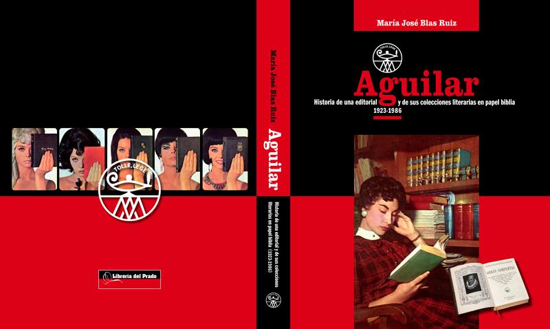 Editorial Aguilar 1923 - 1986 por María José Blas Ruiz